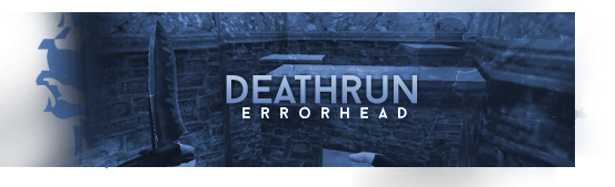 deathrunerrorhead.png.1b5c7e1f3bcd37f04dc7c6e4be716a98.png